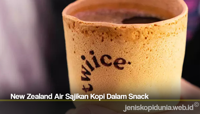 New Zealand Air Sajikan Kopi Dalam Snack